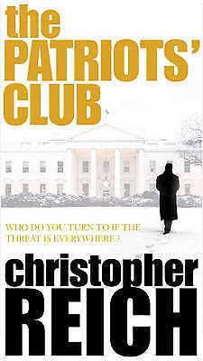 Patriots Club, The, Christopher Reich, Used; Good Book