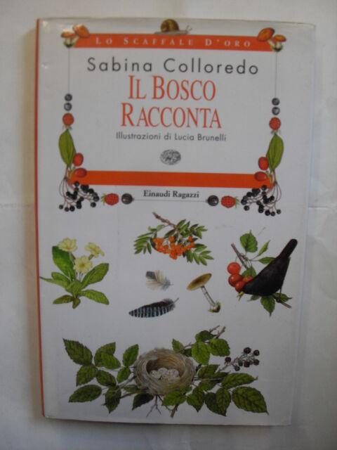 COLLOREDO BOSCO RACCONTA ED. EINAUDI 1999