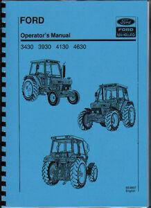 ford 3430 3930 4130 4630 tractor operator manual book ebay rh ebay co uk free ford 3930 tractor manual 3930 ford tractor parts manual