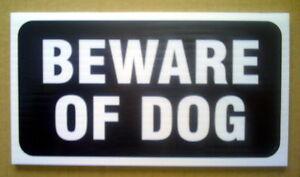 ONE-PLASTIC-SIGN-BEWARE-OF-DOG-4-034-x-8-034