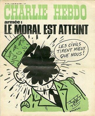 """""""charlie Hebdo N°132 Du 28/5/1973"""" Wolinski : Armée Le Moral Est Atteint"""