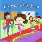Gymnastics Jean by Jeanna Maria Zivalich (Paperback / softback, 2014)