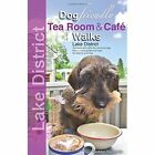 Dog Friendly Tea Room & Cafe Walks: Lake District by Seddon Neudorfer (Paperback, 2015)
