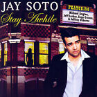 Stay a While by Jay Soto (CD, May-2007, Warlock)