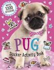 Pug Sticker: Activity Book by Make Believe Ideas (Paperback, 2016)