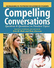 Compelling Conversations: Questions and Quotations on Timeless Topics- An Engaging ESL Textbook for Advanced Students by Eric H Roth (Paperback / softback, 2007)
