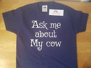 Ask me about my cow - reveal a cow on the inside very cute funny kids tee gift