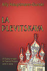La Plevitskaya: A Gypsy Singer's Life in Tsarist Russia and in Exile by MS Ally Hauptmann-Gurski (Paperback / softback, 2011)