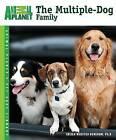 The Multiple-Dog Family by Sheila Webster Boneham Ph D (Paperback / softback, 2009)