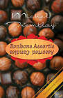 Bonbons Assortis: Assorted Candies by Michel Tremblay (Paperback, 2006)