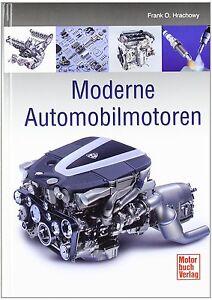 Moderne Automobil-Moto<wbr/>ren Mehrventilmoto<wbr/>ren Tuning Leistungssteig<wbr/>erung Buch Book