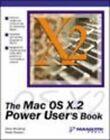The Mac OS X.2 Power User's Book by Gene Steinberg, Pieter Paulson (Paperback, 2003)