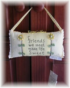Hanging-Pillow-FRIENDS-WE-MEET-MAKE-LIFE-SWEET-Yellow-Green-Bows-Pearls-New-Tag