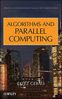 Algorithms and Parallel Computing by Fayez Gebali (Hardback, 2011)