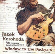 CD JACEK KOROHODA    Window To The Backyard