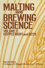 Malting and Brewing Science: Volume 2: Hopped Wort and Beer by T.W. Young, D. E. Briggs, R. Stevens, J.S. Hough (Paperback, 2013)