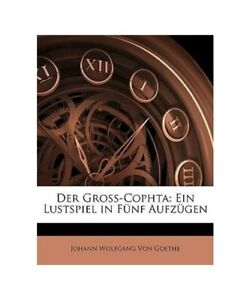 Johann-Wolfgang-from-Goethe-034-Der-Gros-cophta-a-One-Comedy-in-Five-Aufzugen