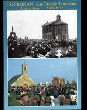LOCRONAN (29) GRANDE TROMENIE , FETE RELIGIEUSE 1929-1977 / HIER & AUJOURD'HUI
