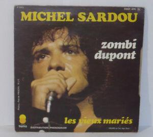 MICHEL-SARDOU-Vieux-Maries-Zombi-Dupont-VINILO-45-Tours-6061474-TREMA-1973