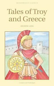 Tales-of-Troy-and-Greece-by-Andrew-Lang-9781853261725-Brand-New