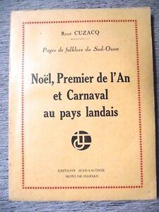 RENE-CUZACQ-NOEL-PREMIER-DE-L-039-AN-ET-CARNAVAL-AU-PAYS-LANDAIS-LANDES-FOLKLORE