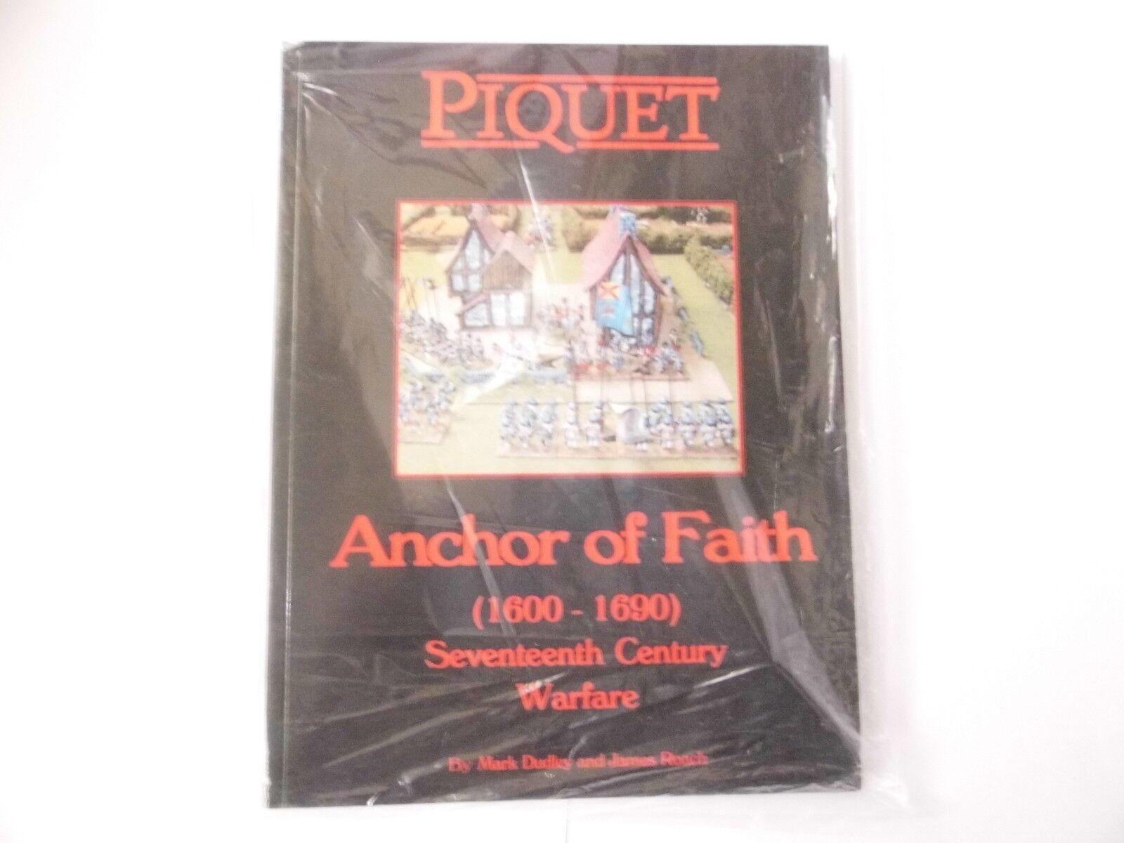 PIQUET - ANCHOR OF FAITH  (1600-1690)  - WAR GAMES RULES - NEW