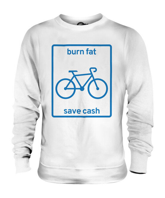 BURN FAT AND SAVE CASH UNISEX SWEATER  TOP GIFT CYCLING FITNESS