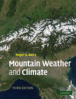 Mountain Weather and Climate by Roger G. Barry (Paperback, 2008)