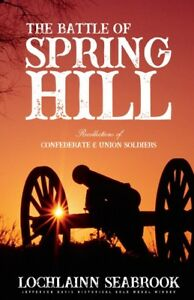 034-The-Battle-of-Spring-Hill-034-by-Colonel-Lochlainn-Seabrook-paperback