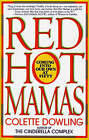 Red Hot Mamas: Coming into Our Own at Fifty by Colette Dowling (Paperback, 2004)