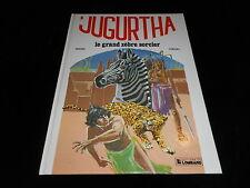 Franz / Vernal : Jugurtha 9 : Le grand zèbre sorcier Editions Lombard DL 1982