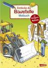 Entdecke...: Entdecke die Baustelle von Imke Rudel (2011, Taschenbuch)