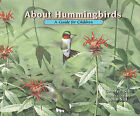 About Hummingbirds by Cathryn P Sill (Hardback, 2011)