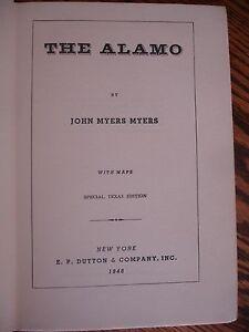 TEXAS-ESTATE-TEXANA-1st-ED-SIGNED-The-Alamo-JOHN-MYERS-MAPS-HB-NO-DJ-ASHMORE