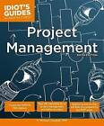 Idiot's Guides: Project Management by G. Michael Campbell (Paperback, 2014)