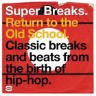 Super Breaks-Return To The Old School von Various Artists (2009)