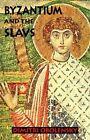 Byzantium and the Slavs by Dimitri Obolensky (Paperback, 1994)