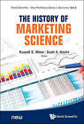 The History of Marketing Science by World Scientific Publishing Co Pte Ltd (Hardback, 2014)