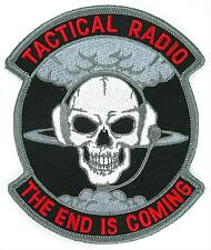 USAF 82d RS RECNNAISSANCE SQUADRON TACTICAL RADIO THE END IS COMING PATCH