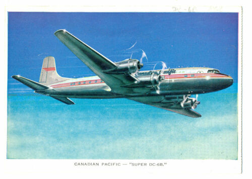 1958 CANADIAN PACIFIC Issued Douglas DC6B Postcard