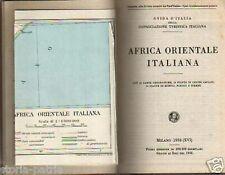 IMPERO COLONIALE_COLONIE_AFRICA ORIENTALE_INTERESSANTE ILLUSTRATO_CON MAPPE_1938