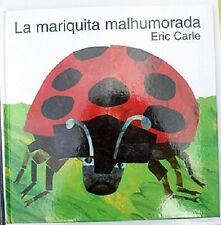 By Eric Carle-La mariquita malhumorada - book in Spanish New