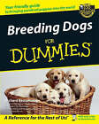 Breeding Dogs For Dummies by Richard G. Beauchamp (Paperback, 2002)