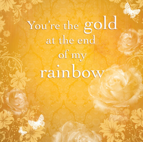 YOU/'RE THE GOLD AT THE END OF MY RAINBOW BLANK GREETING CARD