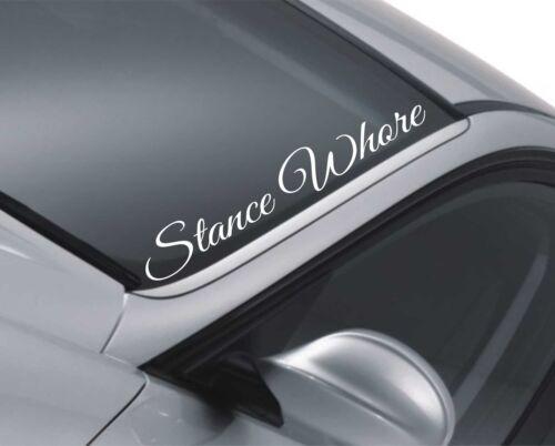 Stance Whore Windscreen Sticker Rear Window Bumper JDM Windscreen Decal gv48