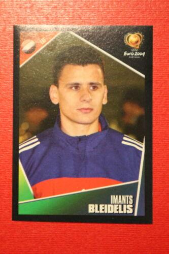 263 LATVIJA BLEIDELIS NEW With BLACK BACK TOPMINT!! Panini EURO 2004 N