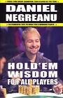 Hold'em Wisdom for All Players by Daniel Negreanu (Paperback, 2006)