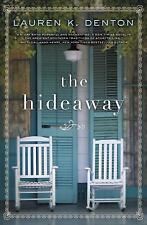 The Hideaway by Lauren K. Denton (2017, Paperback)