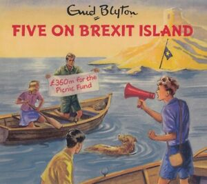 Famous-Five-on-Brexit-Island-Enid-Blyton-2CD-Audio-Book-NEW-Adult-Spoof-Grown-Up