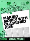 Making Money with Classified Ads by Melvin Powers (Paperback, 1995)